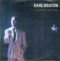 "7"" Karl Keaton/Love´s Burn (D)"