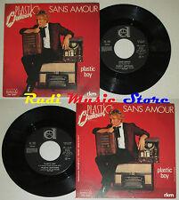 """LP 45 7"""" PLASTIC BERTRAND Sans amour Boy 1981 italy DURIUM DE 3161 cd mc dvd (*)"""