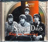 Spencer Davis Keep on running (k-point gold cd) [CD]