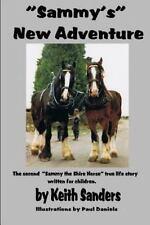 Sammy's New Adventure (Paperback or Softback)