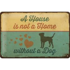 Blechschild 20x30 cm Pfoten Schild A House is not a Home