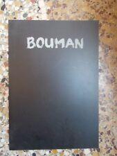 BOUMAN (Studio Kostel - Galerie Vanuxem)