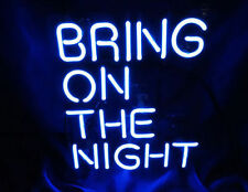 "New Bring On The Night Acrylic Panel Handcrafted Neon Light Sign 10""x8"" LT12S"