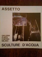 FRANCO ASSETTO - SCULTURE D'ACQUA,1973 CON DEDICA E FIRMA ARTISTICA DELL'AUTORE
