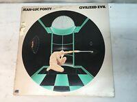 "Jean-Luc Ponty ""Civilized evil"" Record Lp Very Good + Free Shipping"