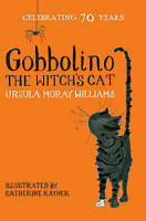 Gobbolino the Witch's Cat, Moray Williams, Ursula , Good | Fast Delivery