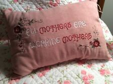 Mom Pink Pillow Embroidered Beading 'All Moms Are Working Moms' FREE SHIPPING
