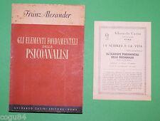 Gli elementi fondamentali della Psicoanalisi - F.Alexander - 1^ Ed. Casini 1950