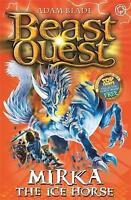 Mirka the Ice Horse: Series 12 Book 5 (Beast Quest), Blade, Adam , Acceptable  