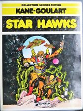 Collection Science-fiction : Star Hawks, Kane-Goulart, Dargaud 1980
