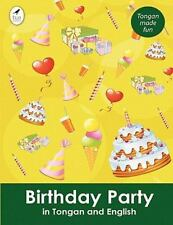 Birthday Party in Tongan and English (Paperback or Softback)