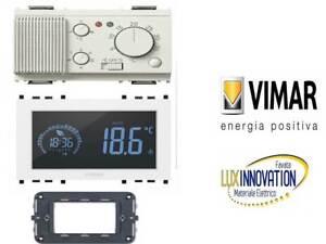 Cronotermostato che sostituisce VIMAR 16581.B termostato VIMAR IDEA 120-230V