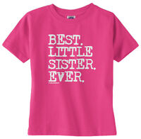Threadrock Baby Girls Best Little Sister Ever Infant T-shirt Baby Sis Slogan