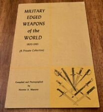 MILITARY EDGED WEAPONS OF THE WORLD 1800-1965, MAEURER COLLECTION, NEW BOOK