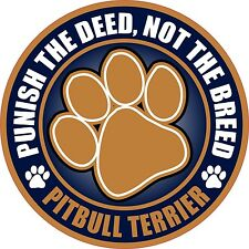 """PITBULL TERRIER PUNISH THE DEED NOT THE BREED 4"""" DOG PIT BULL BLUE STICKER"""