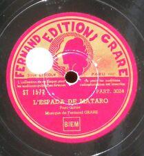 Fernand Grare  L'espada de Mataro - Vodetta - 78 trs  RPM - 25 cm / 10 ' 10 inch