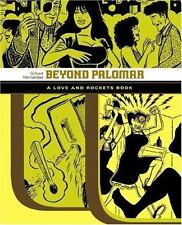 Beyond Palomar: A Love and Rockets Book (Love and Rockets (Graphic Nov-ExLibrary