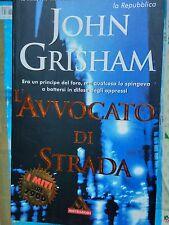 ROMANZO THRILLER: L'AVVOCATO DI STRADA di JOHN GRISHAM - MITI MONDAORI