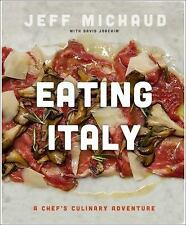 Eating Italy: A Chefs Culinary Adventure