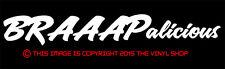 """""""BRAAAPalicious"""" 2 Stroke, 4 Stroke, MX Dirt Bike Motocross,Decal,sticker,funny"""