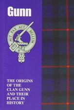 Gunn: The Origins of the Clan Gunn and Their Place in History (Scottish Clan Min