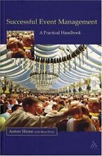 Successful Event Management: A Practical Handbook By Anton Shon .9780826452191