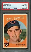1959 Topps BB Card #301 Earl Averill Chicago Cubs ROOKIE CARD PSA NM-MT 8 !!!