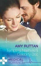 Tempting Nashville's Celebrity Doc by Amy Ruttan 9780263915051 (Paperback, 2016)
