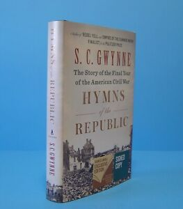 HYMNS OF THE REPUBLIC BY S.C. GWYNNE, SIGNED