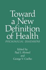 Current Topics in Mental Health: Toward a New Definition of Health :...