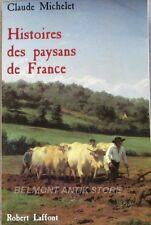 Histoire Des Paysans De France - Claude Michelet - Saint-Libéral - Corrèze -