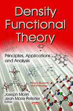 Density Functional Theory (Physics Research and Technology) - New Book Morin, Jo