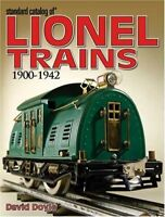 Standard Catalog of Lionel Trains 1900-1942 by Doyle, David