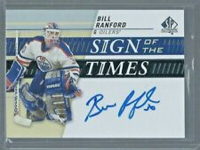 2019-20 SP Authentic Sign of the Times BILL RANFORD SOTT-BR AUTO - Oilers Legend