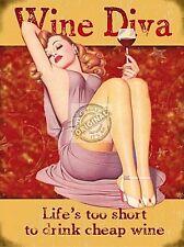 Wine Diva Life's Too Short To Drink Cheap Wine funny fridge magnet   (og)