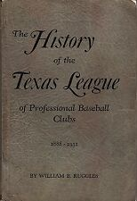 "RARE Book ""HISTORY of TEXAS LEAGUE"" Baseball 1888-1931 WILLIAM RUGGLES (1st ED.)"