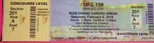 UFC ULTIMATE FIGHTING UFC 196  ORIGINAL USED TICKET MGM LAS VEGAS, FEB 6 2016