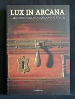 LUX IN ARCANA. AA.VV. Palombi Editori.