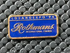 pins pin BADGE TABAC CIGARETTE ROTHMANS EXPO LOS ANGELES 94