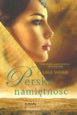 Perska namiętność - Laila Shukri Polish Book Polska Książka