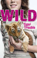 1: Tiger Trouble (WILD), Courtenay, Lucy, Very Good Book