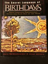 The Secret Language Of Birthday's Your Complete Personology Guide For Each Day