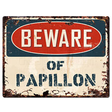 PPDG0128 Beware of PAPILLON Plate Rustic TIN Chic Sign Decor Gift Ideas