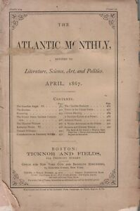 1867 Atlantic Monthly April - Oliver Wendell Holmes; Pioneering; Travel in U.S.