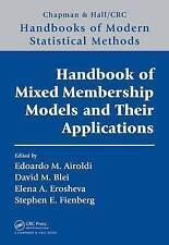 Handbook of Mixed Membership Models and Their Applications (Chapman & Hall/CRC H