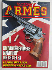 l'amateur d'ARMES N° 79 /Manurhin MR 88, SX/fusil GRAS 1874/Dossier Astra 400