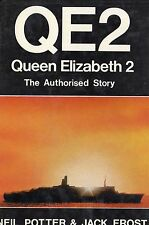 """""""Qe2: The Authorised Story"""" by Potter & Frost- Excellent"""
