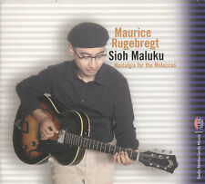 Sioh Maluku (Nostalgia for the Moluccas) by Maurice Rugebregt (CD) Dutch Jazz/Wo
