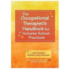 The Occupational Therapist's Handbook for Inclusive School Practices (Paperback