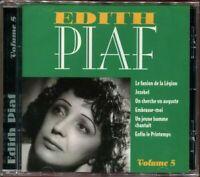 EDITH PIAF - VOLUME 5 - BEST OF CD ALBUM NEUF ET SOUS CELLO